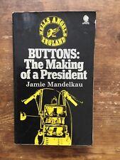 Buttons Jamie Mandelkau First Edition Hells Angel President Outlaw Biker 1%er