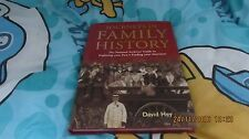 Journeys in Family History: Exploring Your Past, Finding Your Ancestors, D. Hey