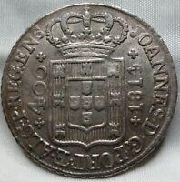 PORTUGAL 400 reis Pinto1814 XF/AU Joao #A61