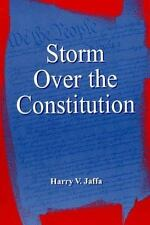STORM OVER THE CONSTITUTION by Harry V. Jaffa,  IMPORTANT BOOK,  BRAND NEW