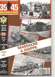 39-45 N°51 MASSACRE A DIEPPE / NORMANDIE 44 : TANKISTE AMERICAIN /ESC. LAFAYETTE
