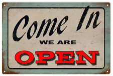Open For Business  Sign  Come In We Are Open