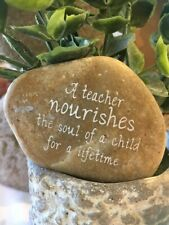 Engraved Rock ~ A Teacher Nourishes The Soul Of A Child For A Lifetime | Word