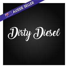 Dirty Diesel Sticker White 30cm Funny 4wd Decal Patrol Landcruiser Hilux Navara