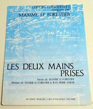 Partition vintage sheet music MAXIME LE FORESTIER : Les Deux Mains Prises * 80's