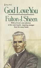 God Love You : Bishop Sheen's Own Selection of the Most Helpful, Inspiring...