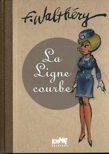 François Walthéry Natacha La ligne courbe sketchbook tirage de tete
