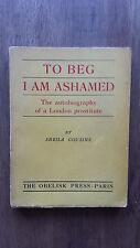 Sheila Cousins – To Beg I Am Ashamed (1946 Obelisk Press) Graham Greene
