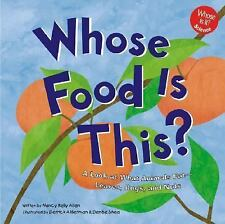 Whose Food Is This?: A Look at What Animals Eat - Leaves, Bugs, and Nuts (Whose