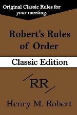 Robert's Rules of Order (Classic Edition) (Hardback or Cased Book)