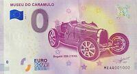 BILLET 0  EURO MUSEO DO CARAMULO BUGATTI   PORTUGAL 2018  NUMERO 1000