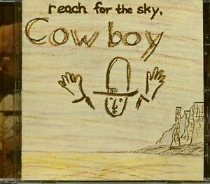 Cowboy - Reach For The Sky (CD) - Songwriter/Outlaw/Country Rock