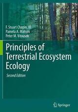 Principles of Terrestrial Ecosystem Ecology by Peter M. Vitousek, F. Stuart,...