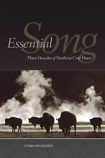 Indigenous Studies: Essential Song : Three Decades of Northern Cree Music by...