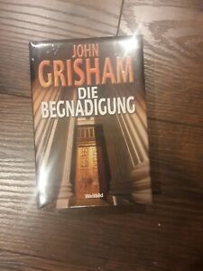 John Grisham - Die Begnadigung