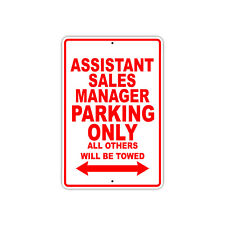 Assistant Sales Manager Parking Only Gift Novelty Garage Metal Aluminum Sign