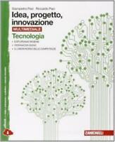 idea, progetto, innovazione, tecnologia+disegno, Zanichelli scuola 9788808168542