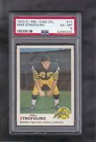 1970 O PEE CHEE CFL PSA 6 GRADED #17 MIKE STROFOLINO HAMILTON TIGER CATS EX-MT