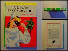 Alice et le Flibustier par Caroline Quine- Bibliothèque Verte Hachette N° 250