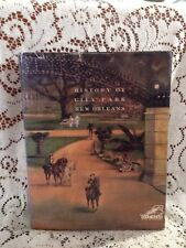 History of City Park New Orleans Bill Sally Reeves HTF 2000 Edition Illustrated
