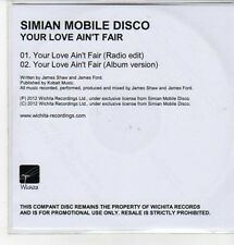 (CZ401) Simian Mobile Disco, Your Love Ain't Fair - 2012 DJ CD