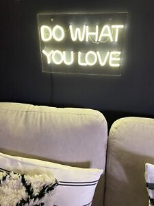 Neon Sign Do What You love. White Lights sign