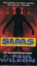 SIMS by F. PAUL WILSON  great paperback book from 2004