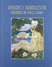 UMBERTO BRUNELLESCHI Illustrazioni 1930-1949 ed. GLITTERING SCONTO 74%