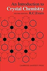 An Introduction to Crystal Chemistry Paperback R. C. Evans