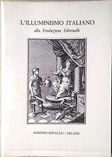 CATALOGO DELL'ILLUMINISMO ITALIANO ALLA FONDAZIONE FELTRINELLI ED. ROVELLO 1993