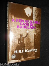 Remarkable Case of Burglary by H. R. F. Keating (Hardback, 1975-1st) Crime Novel