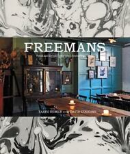 Freemans: Food and Drink * Interiors * Grooming * Style
