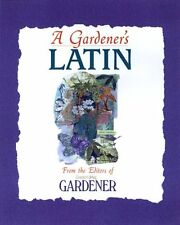 Country Living Gardener A Gardeners Latin