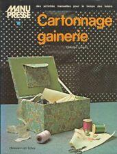 cartonnage et gainerie claudine loiselot +++TBE+++
