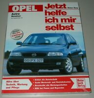 Reparaturanleitung Opel Astra F Benziner mit 60 - 125 PS ab 09/1991 Buch NEU!