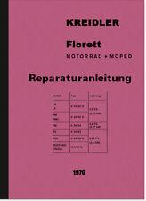 Kreidler Florett Motorrad Moped Reparaturanleitung Montageanleitung LH LF RS K54