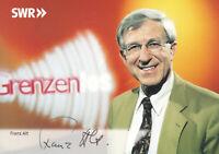 Franz ALT - dt. Journalist und Buchautor, Original-Autogramm!