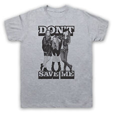 DON'T SAVE ME HAIM UNOFFICIAL T-SHIRT TOP MENS LADIES KIDS COLOURS AND SIZES