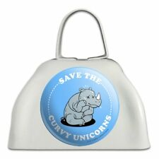 Save the Curvy Unicorns Rhino Funny Humor White Cowbell Cow Bell Instrument