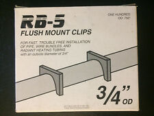 """RB-5 Flush Mount Clips F6OD Qty 100 for Clip Gun OD .75"""" Pipe Radiant Heating"""