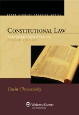 Constitutional Law Principles And Policies - Erwin Chemerinsky