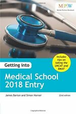 Getting into Medical School 2018 Entry,James Barton, Simon Horner