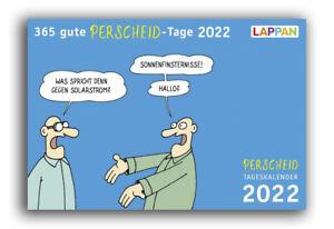 365 gute Perscheid-Tage 2022: Tageskalender von Martin Perscheid Kalender