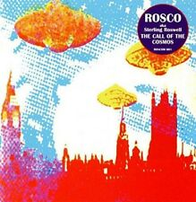 Rosco Aka Sterling Roswell - The Call Of The Cosmos (NEW CD)