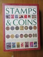 The Illustrated Encyclopedia of Stamps & Coins by Dr JAMES MACKAY