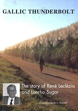 Gallic Thunderbolt: The story of René Leclézio and Lonrho Sugar - Jerry Gosnell