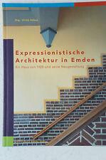 Expressionistische Architektur in Emden Ein Haus von 1928 und seine Neugesta B27