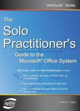 The Solo Practitioner's Guide to the Microsoft Office System Vertiguide