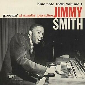 Jimmy Smith - GROOVIN' AT SMALL'S PARADISE VOL.1 (Japanese Reissue) [N