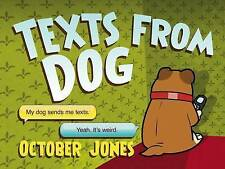 Texts from Dog by October Jones (Hardback, 2012)